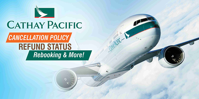 Cathay-Pacific-Cancellation-Policy-Refund-Status-Rebooking-More.jpg